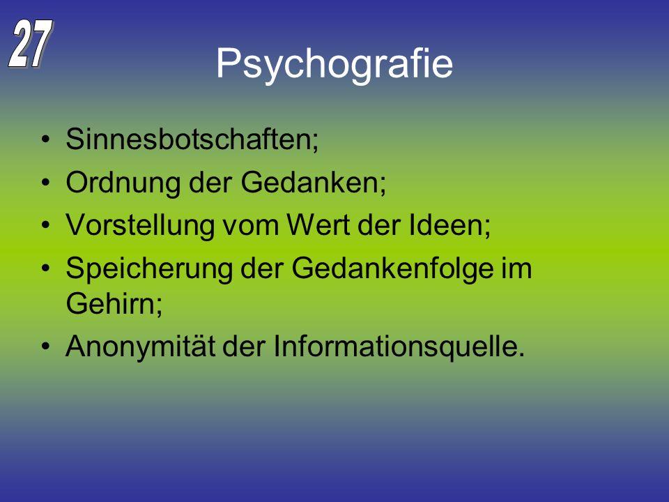 Psychografie 27 Sinnesbotschaften; Ordnung der Gedanken;