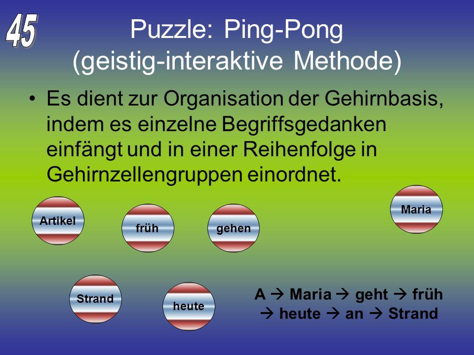 Puzzle: Ping-Pong (geistig-interaktive Methode)