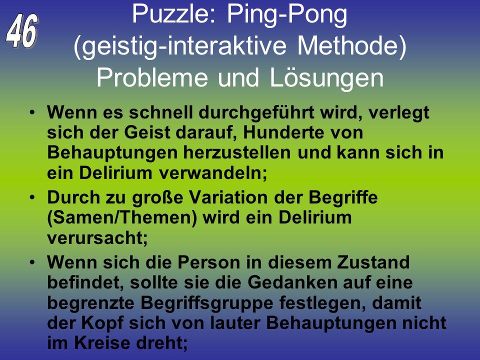 Puzzle: Ping-Pong (geistig-interaktive Methode) Probleme und Lösungen