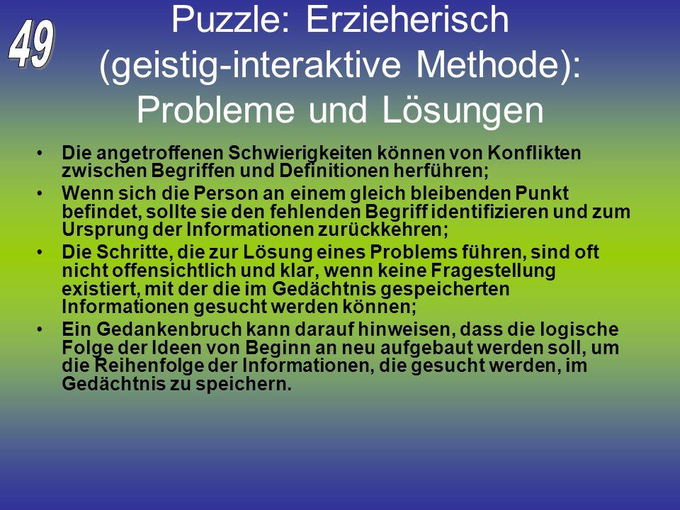 49 Puzzle: Erzieherisch (geistig-interaktive Methode): Probleme und Lösungen.