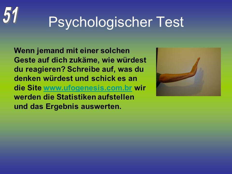 51Psychologischer Test.