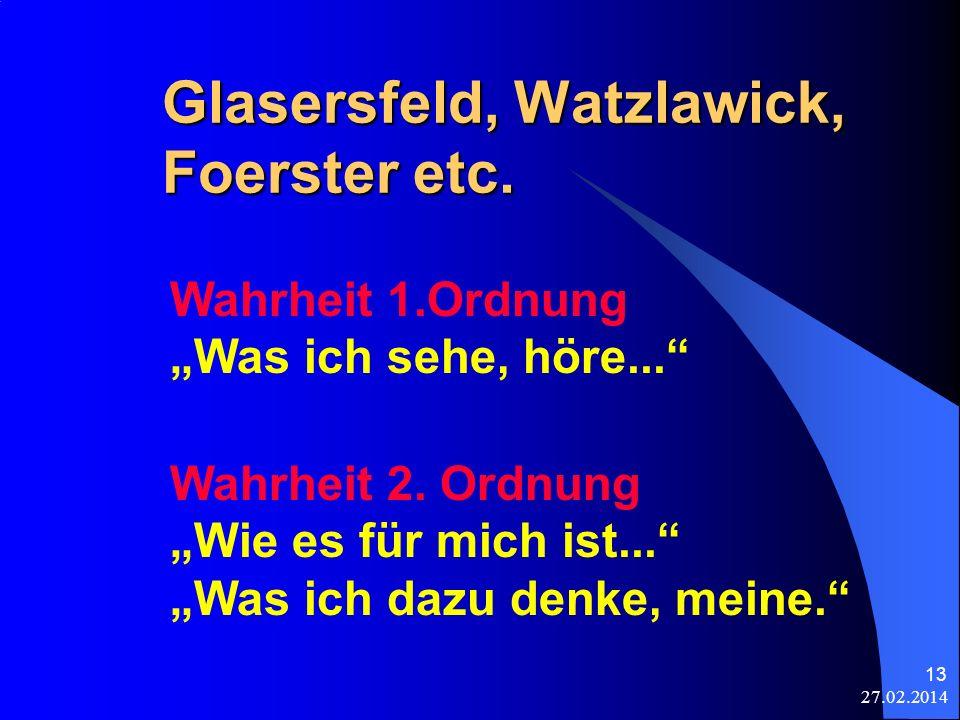 Glasersfeld, Watzlawick, Foerster etc.