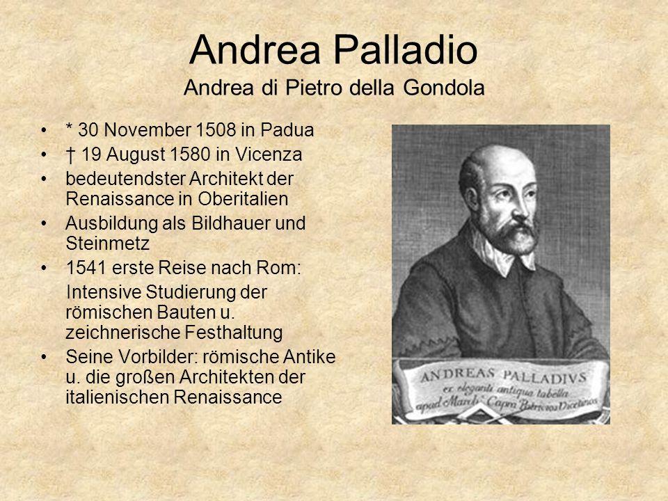 Andrea Palladio Andrea di Pietro della Gondola