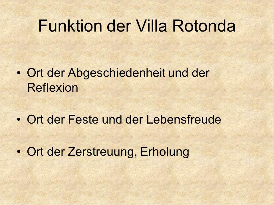 Funktion der Villa Rotonda