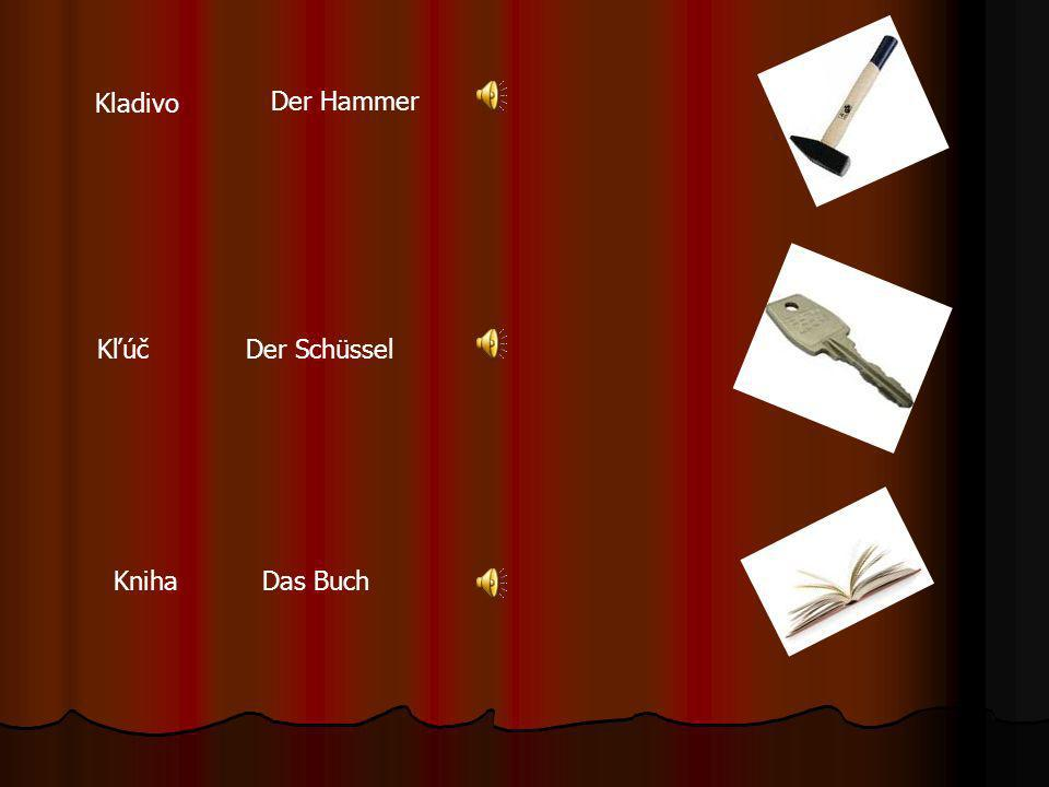 Kladivo Der Hammer Kľúč Der Schüssel Kniha Das Buch