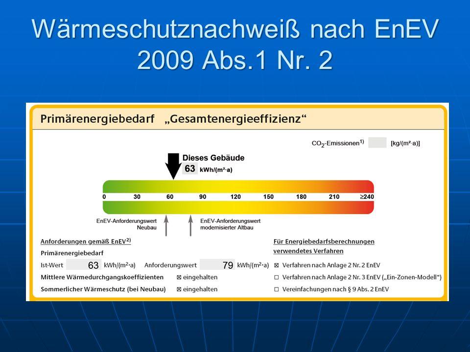 Wärmeschutznachweiß nach EnEV 2009 Abs.1 Nr. 2