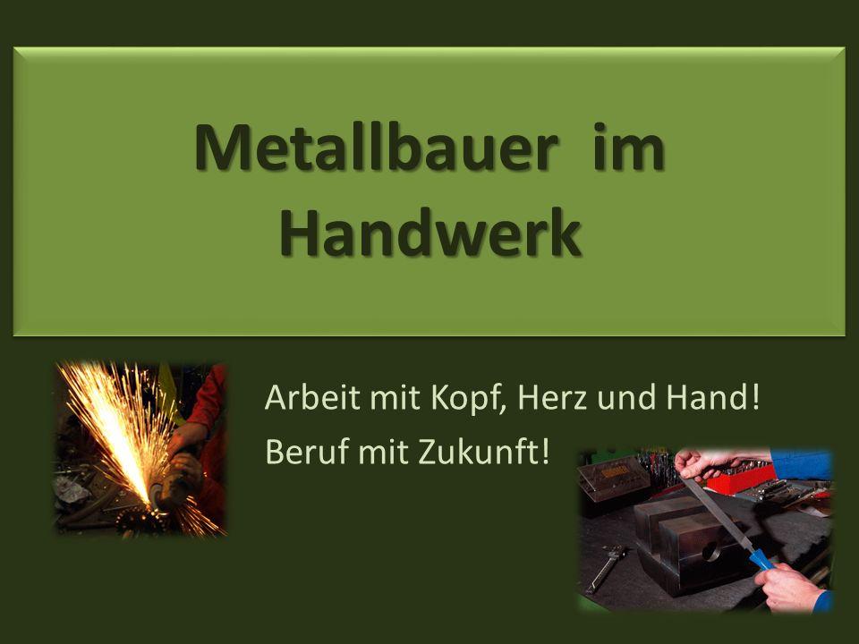 Metallbauer im Handwerk