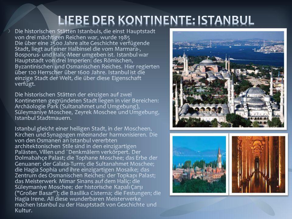 LIEBE DER KONTINENTE: ISTANBUL