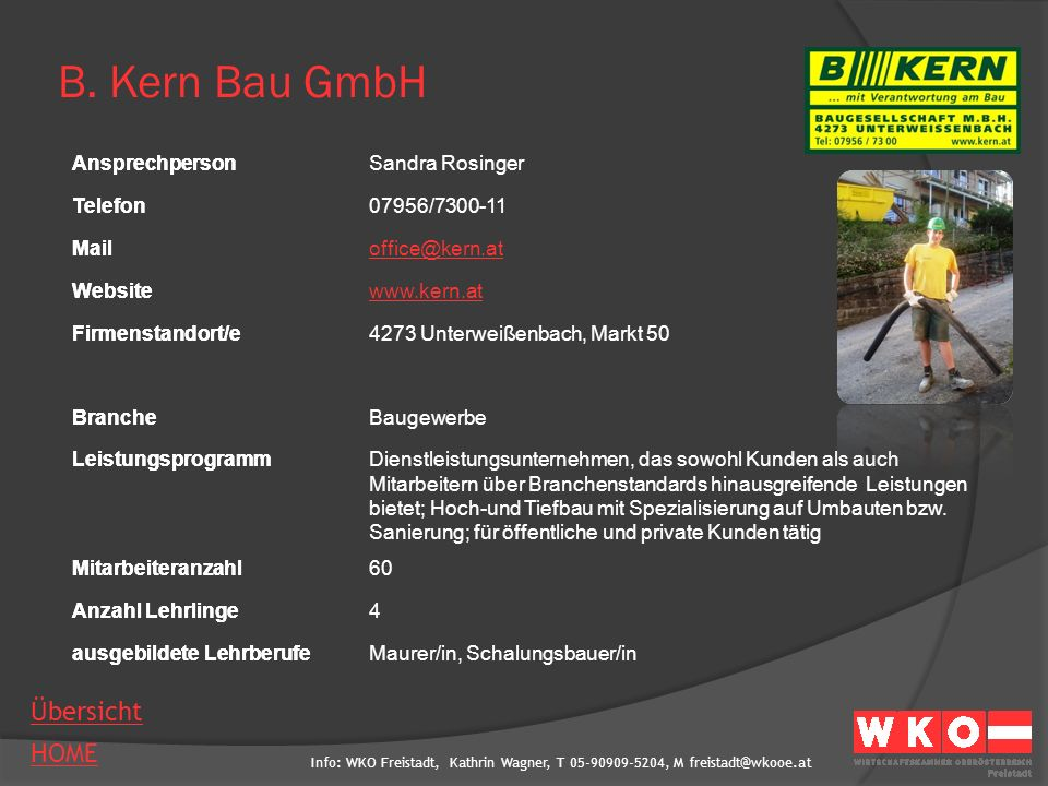 B. Kern Bau GmbH Ansprechperson Sandra Rosinger Telefon 07956/7300-11