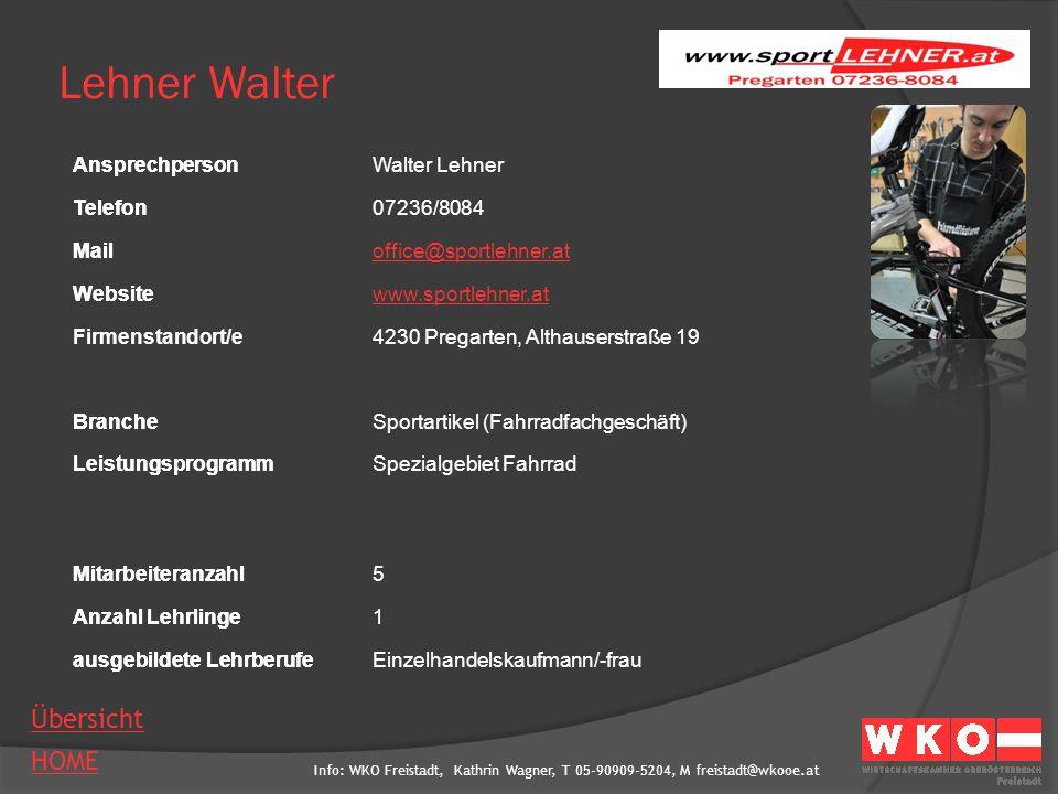 Lehner Walter Ansprechperson Walter Lehner Telefon 07236/8084 Mail