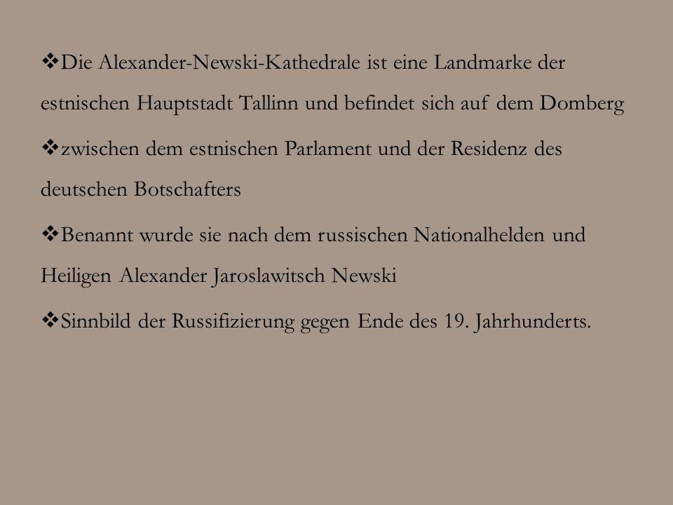 Die Alexander-Newski-Kathedrale ist eine Landmarke der estnischen Hauptstadt Tallinn und befindet sich auf dem Domberg