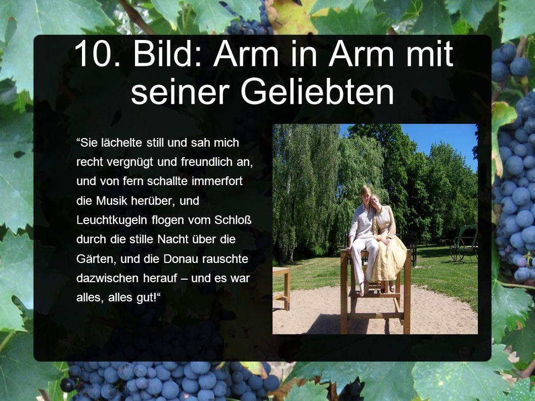 10. Bild: Arm in Arm mit seiner Geliebten