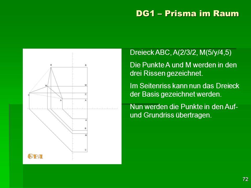 DG1 – Prisma im Raum Dreieck ABC, A(2/3/2, M(5/y/4,5)