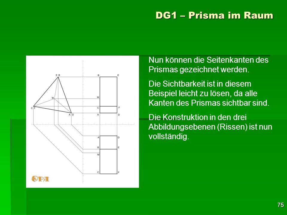 DG1 – Prisma im RaumNun können die Seitenkanten des Prismas gezeichnet werden.