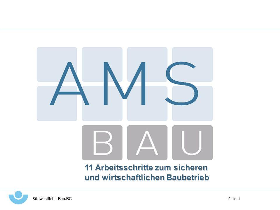 AMS BAU bedeutet Arbeitsschutzmanagementsystem Bau