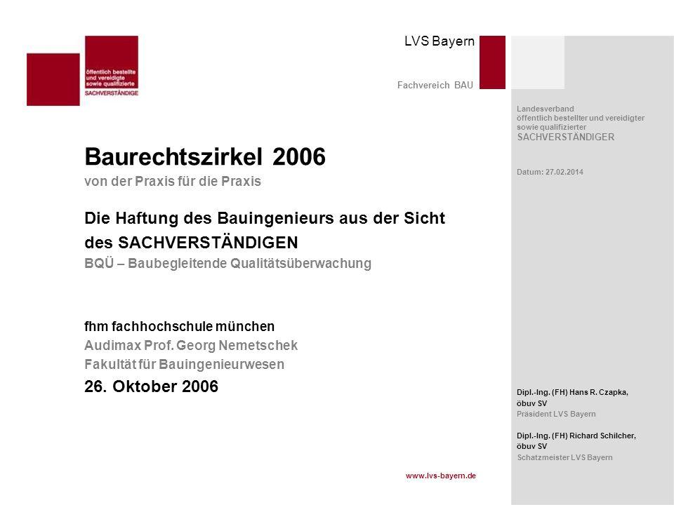 Baurechtszirkel 2006 Die Haftung des Bauingenieurs aus der Sicht