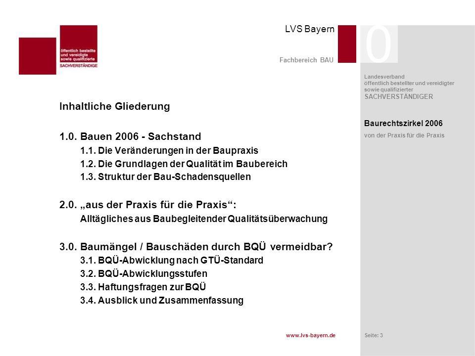 Inhaltliche Gliederung 1.0. Bauen 2006 - Sachstand