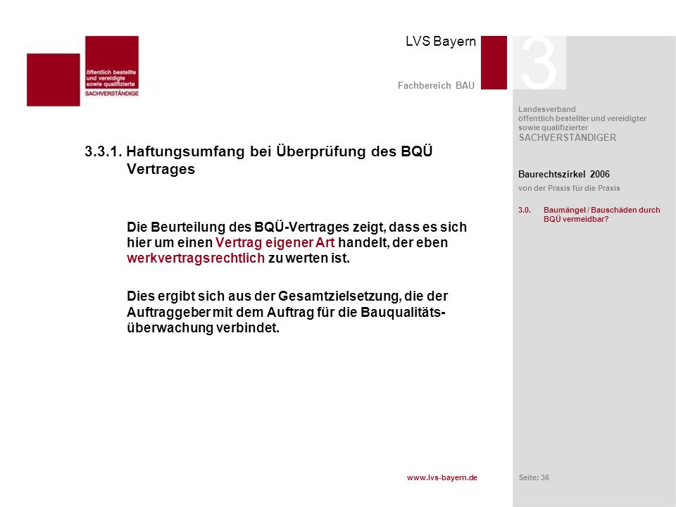 3 3.3.1. Haftungsumfang bei Überprüfung des BQÜ Vertrages