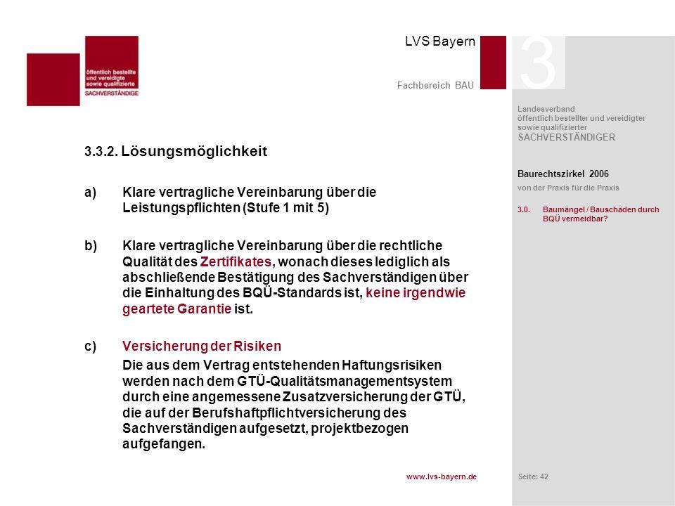 3 Fachbereich BAU. 3.3.2. Lösungsmöglichkeit. Klare vertragliche Vereinbarung über die Leistungspflichten (Stufe 1 mit 5)