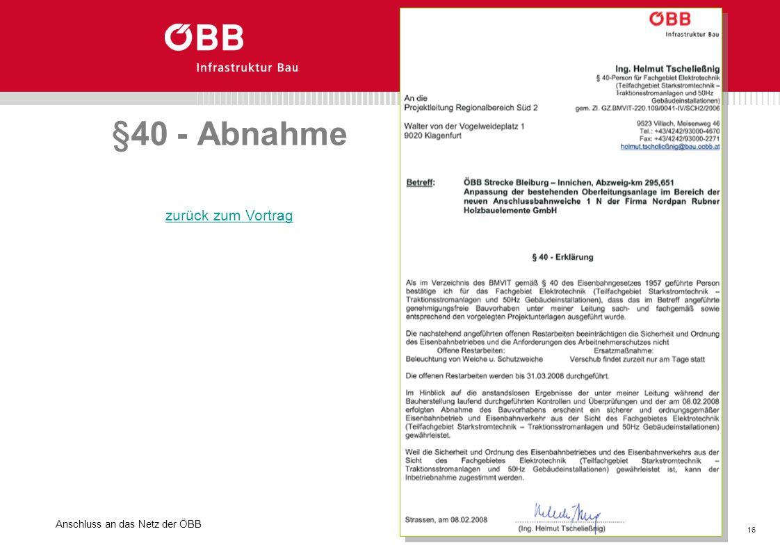 §40 - Abnahme zurück zum Vortrag Anschluss an das Netz der ÖBB
