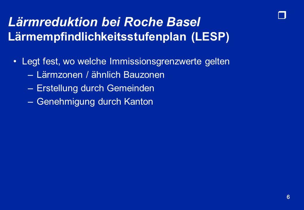 Lärmreduktion bei Roche Basel Lärmempfindlichkeitsstufenplan (LESP)