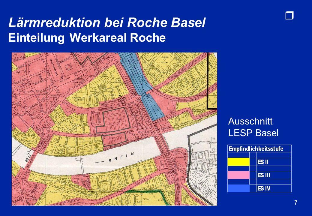 Lärmreduktion bei Roche Basel Einteilung Werkareal Roche