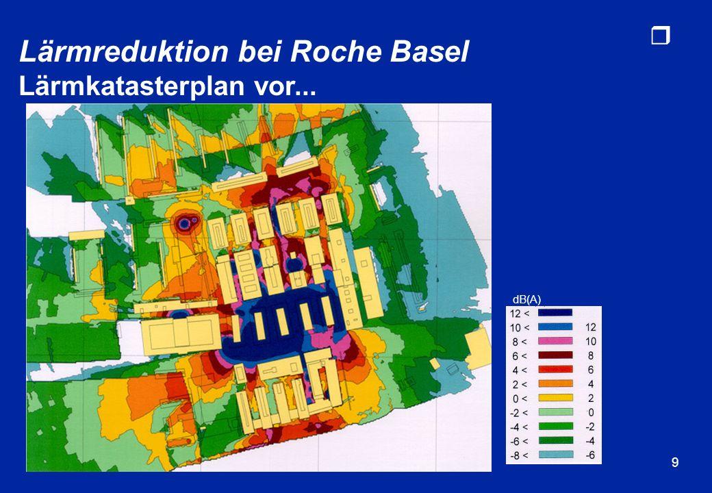 Lärmreduktion bei Roche Basel Lärmkatasterplan vor...