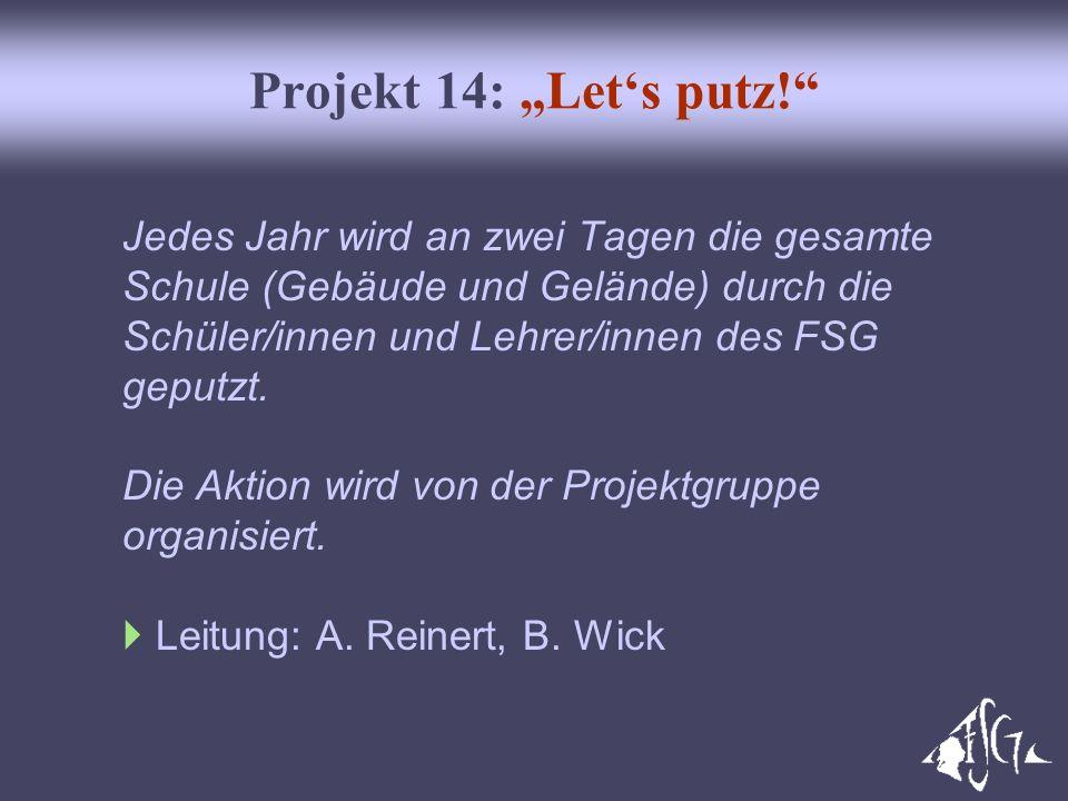"""Projekt 14: """"Let's putz!"""