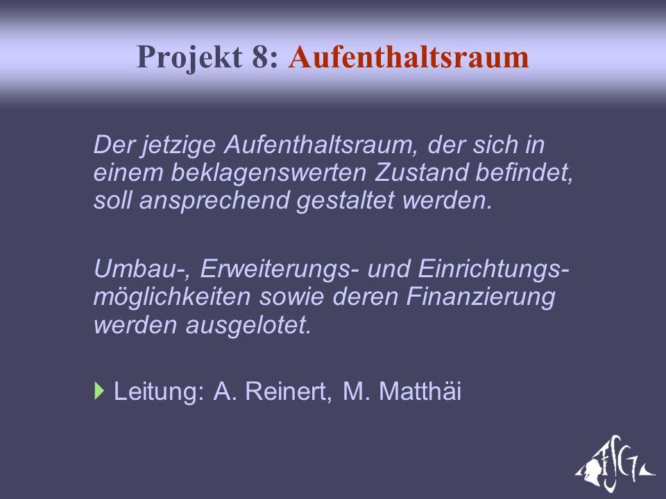 Projekt 8: Aufenthaltsraum