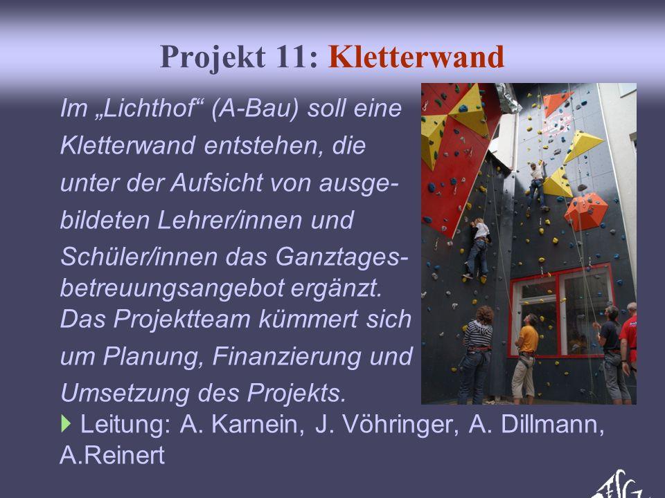 """Projekt 11: Kletterwand Im """"Lichthof (A-Bau) soll eine"""