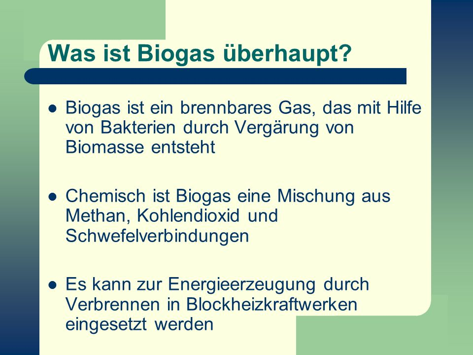 Was ist Biogas überhaupt