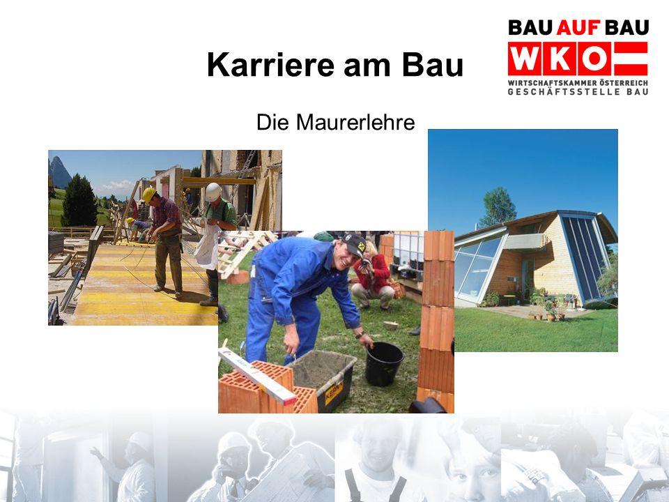 Karriere am Bau Die Maurerlehre