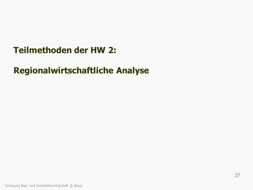 Teilmethoden der HW 2: Regionalwirtschaftliche Analyse