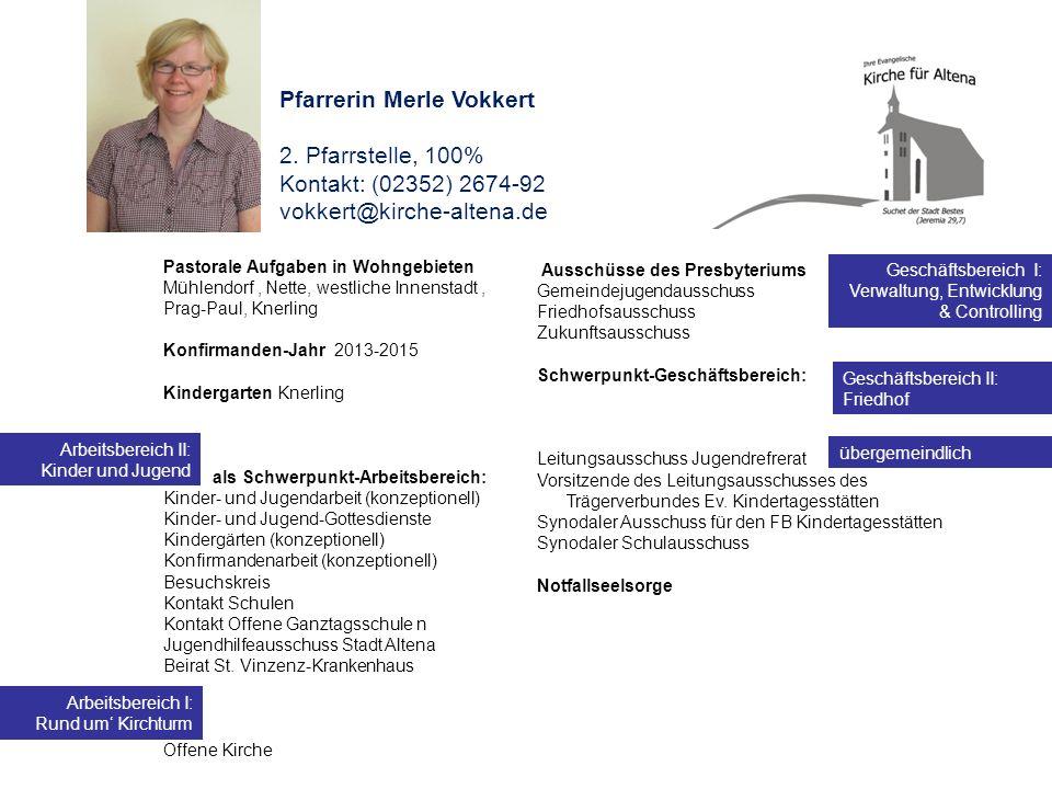 Pfarrerin Merle Vokkert 2. Pfarrstelle, 100%
