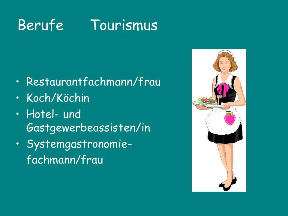 Berufe Tourismus Restaurantfachmann/frau Koch/Köchin