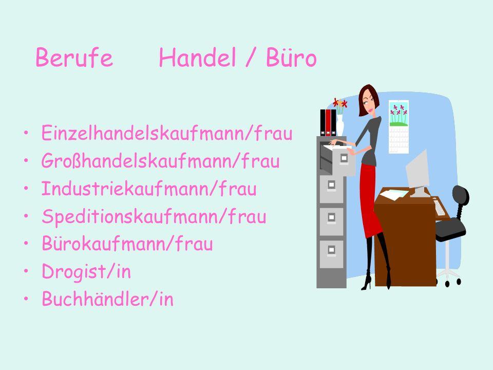 Berufe Handel / Büro Einzelhandelskaufmann/frau