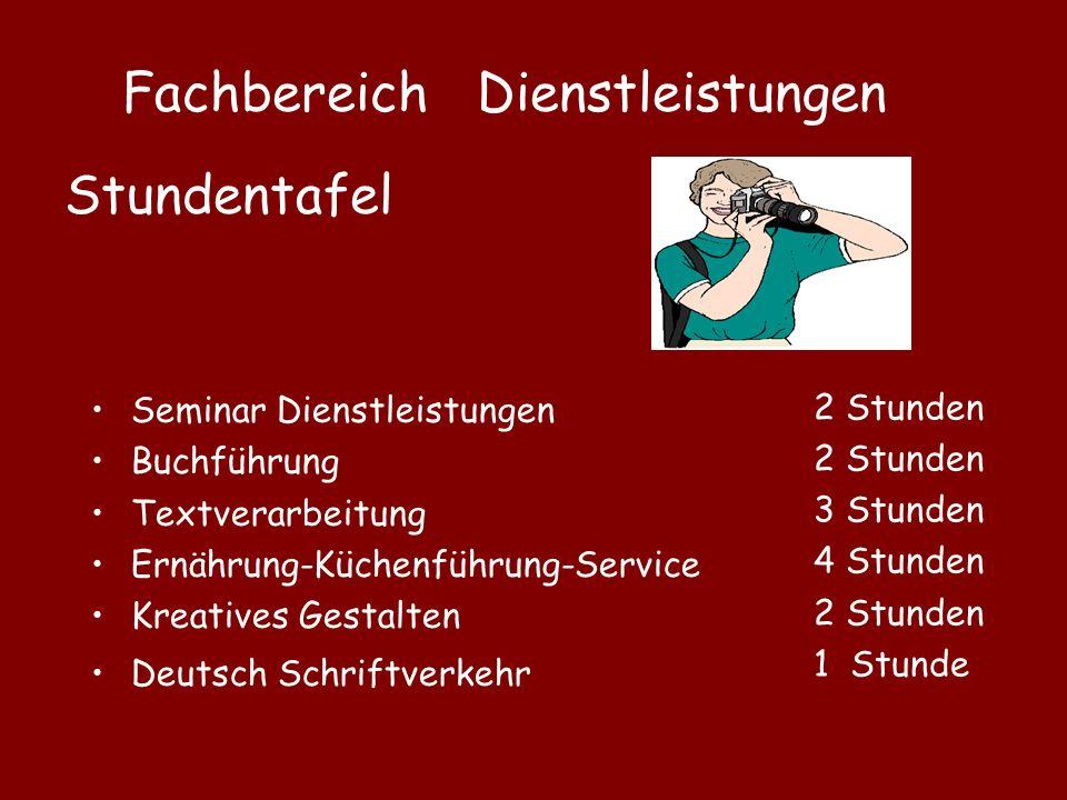 Fachbereich Dienstleistungen Stundentafel