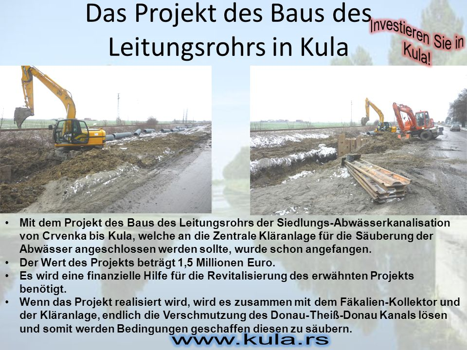 Das Projekt des Baus des Leitungsrohrs in Kula