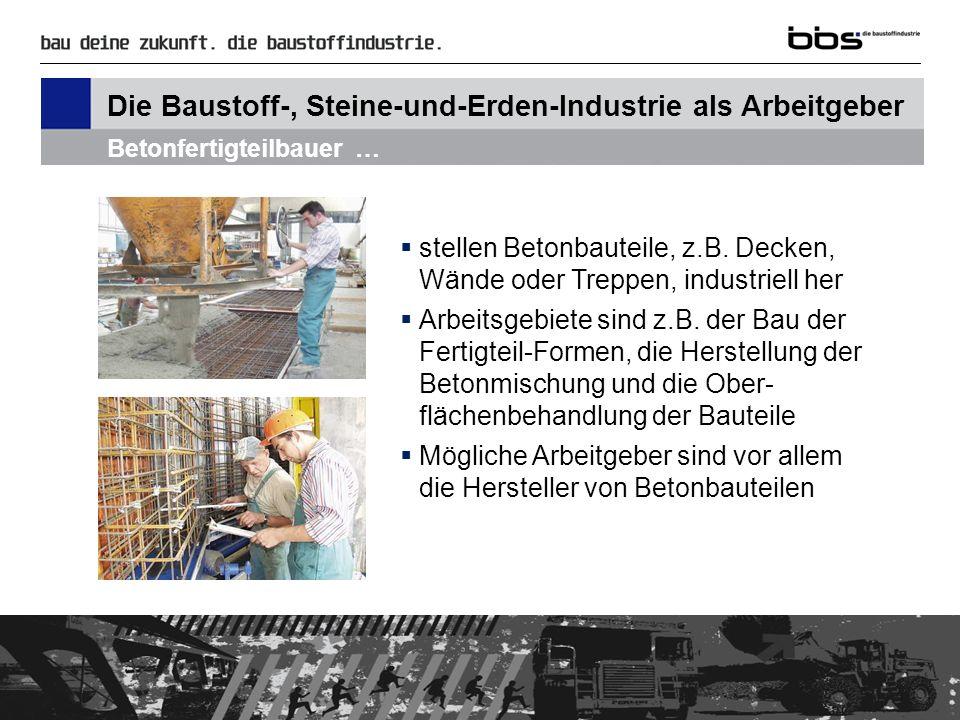 Die Baustoff-, Steine-und-Erden-Industrie als Arbeitgeber