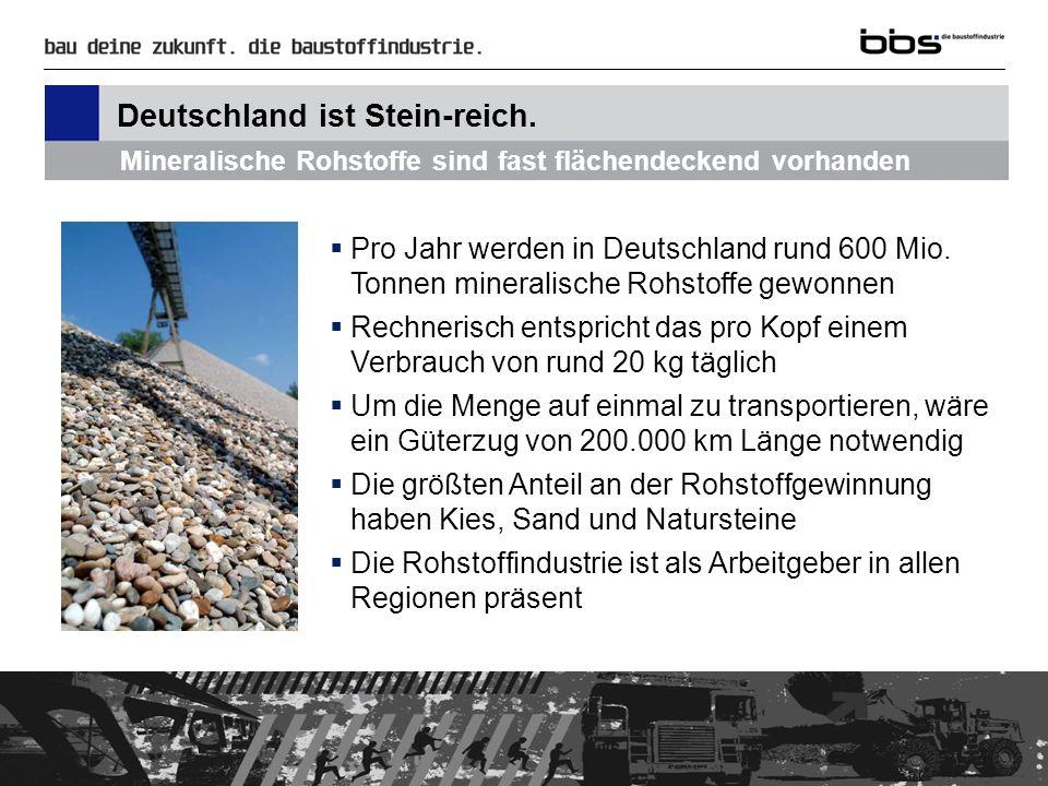 Deutschland ist Stein-reich.