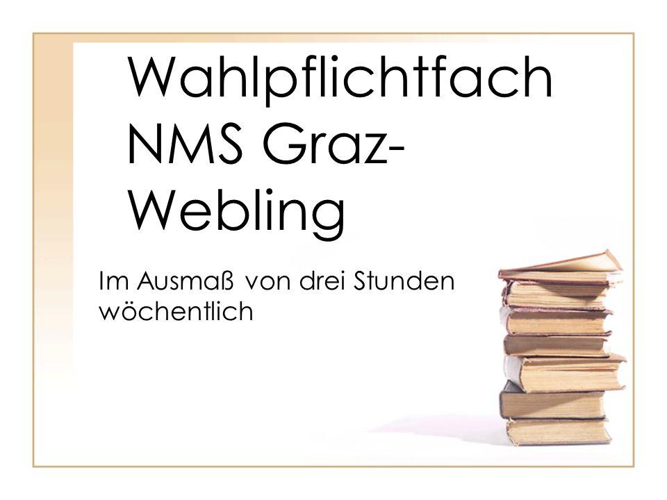 Wahlpflichtfach NMS Graz-Webling