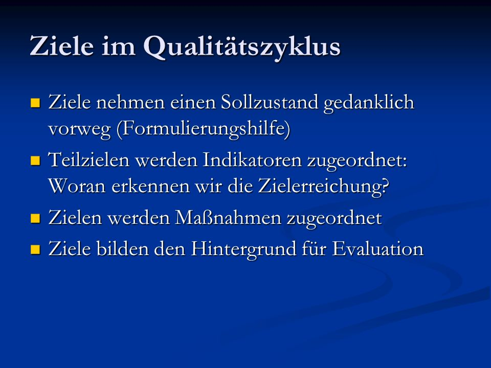 Ziele im Qualitätszyklus