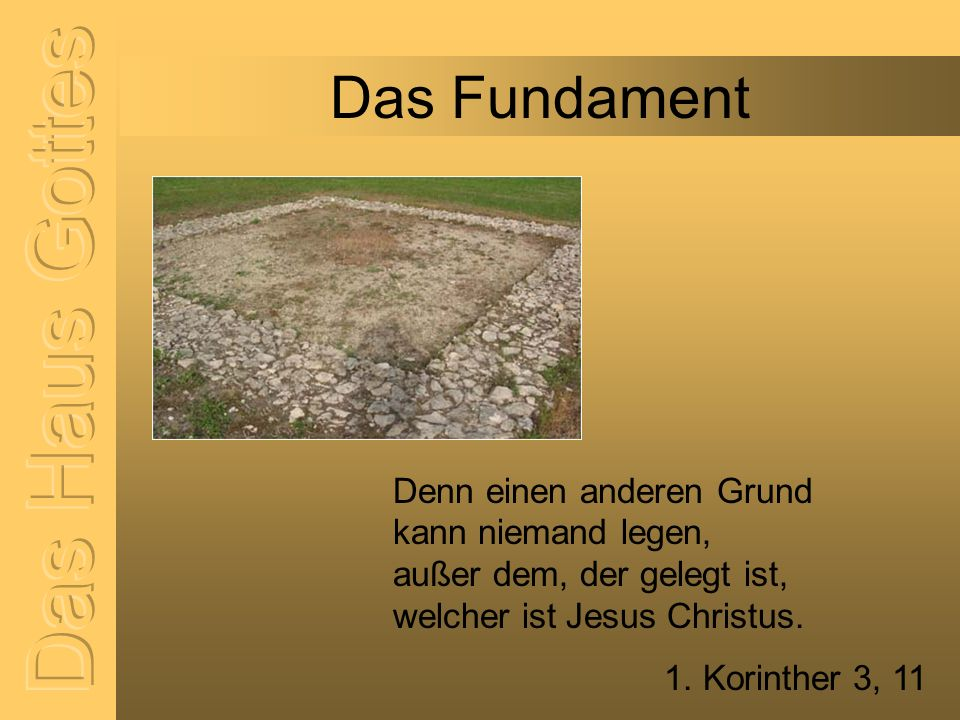 Das Haus Gottes Das Fundament