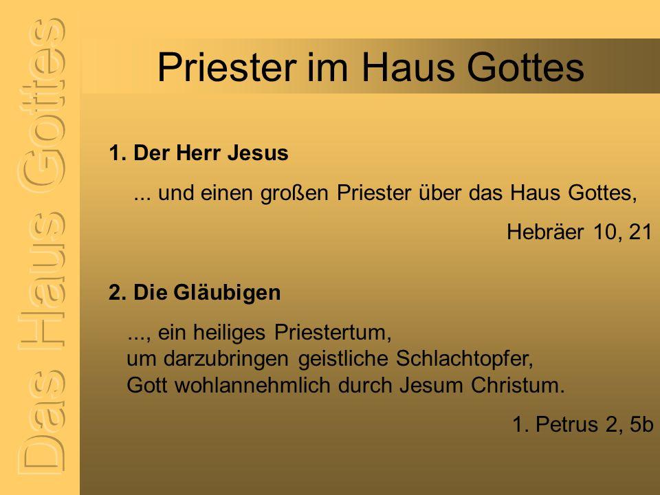 Priester im Haus Gottes
