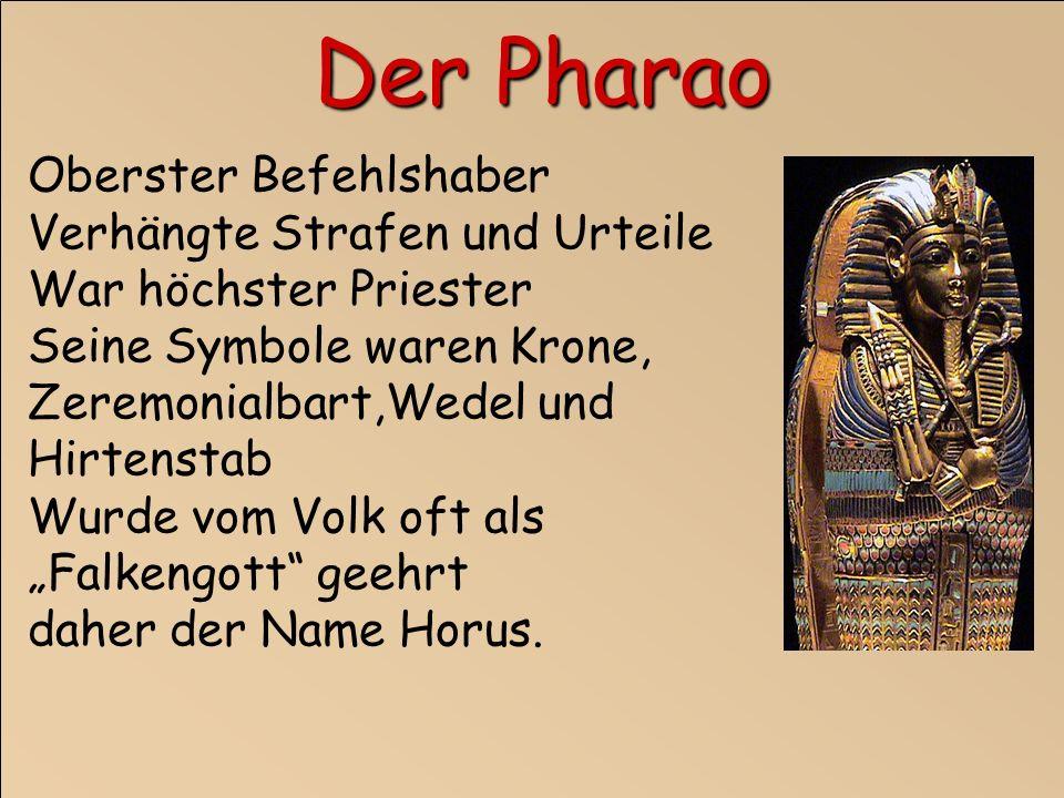 Der Pharao Oberster Befehlshaber Verhängte Strafen und Urteile