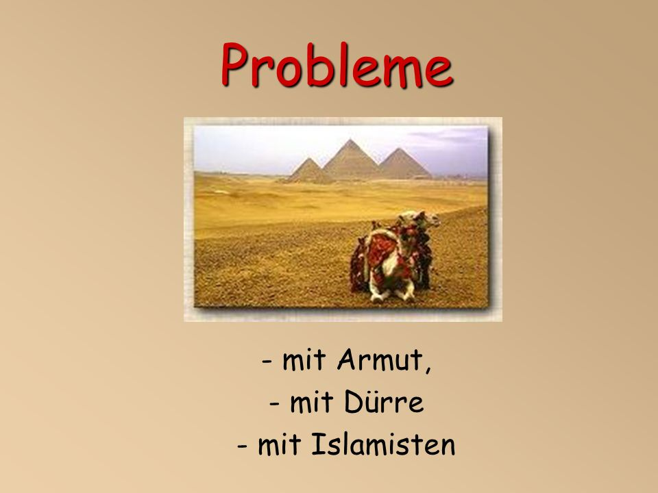 mit Armut, mit Dürre mit Islamisten