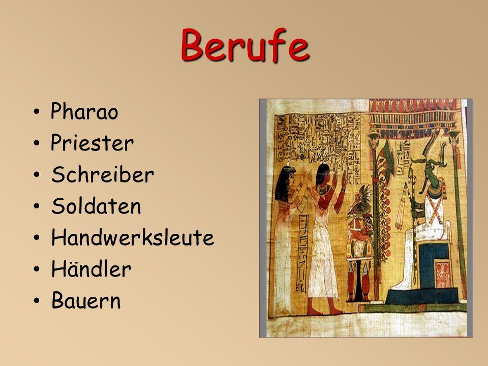 Berufe Pharao Priester Schreiber Soldaten Handwerksleute Händler