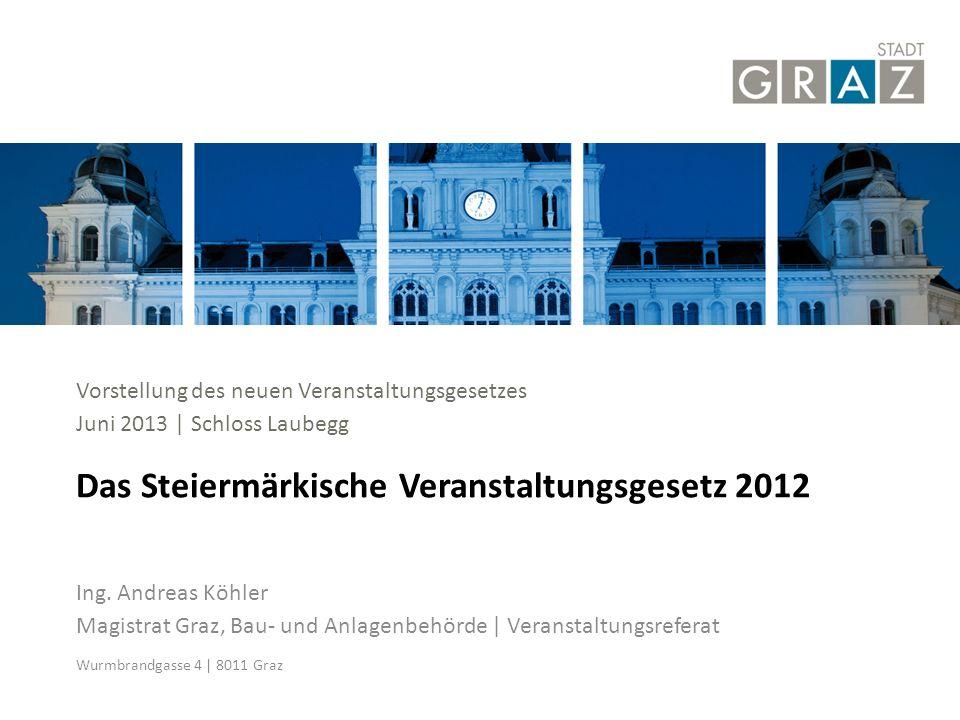 Das Steiermärkische Veranstaltungsgesetz 2012