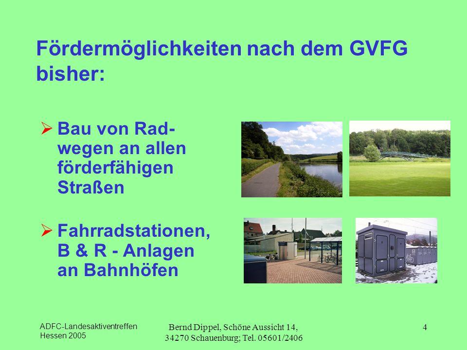 Fördermöglichkeiten nach dem GVFG bisher: