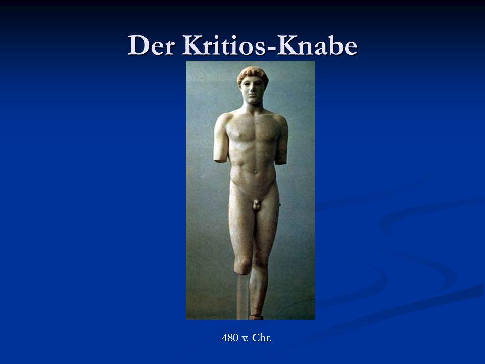 Der Kritios-Knabe 480 v. Chr.